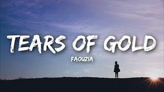 Faouzia - Tears of Gold (Lyrics) - YouTube