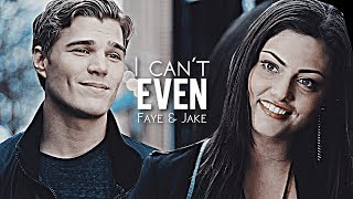 Faye & Jake | I can't even