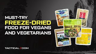 The Best Freeze-Dried Food Brands For Camping And Hiking (Part 2)