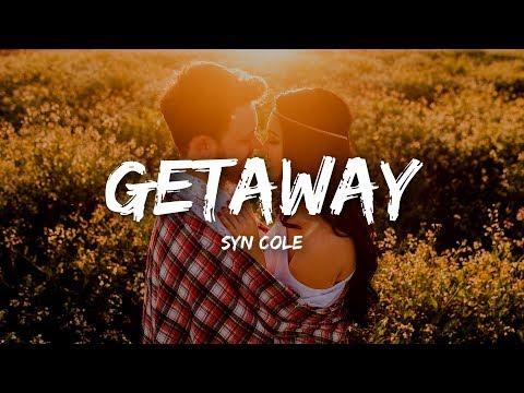 Vietsub Lyrics Getaway Syn Cole