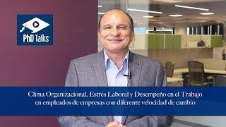 Clima Organizacional, Estrés Laboral y Desempeño en el Trabajo en empleados de empresas con diferente velocidad de cambio