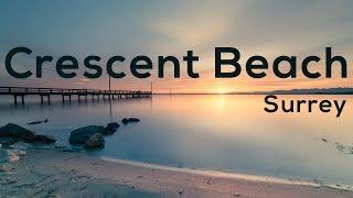 Crescent Beach, Explore BC