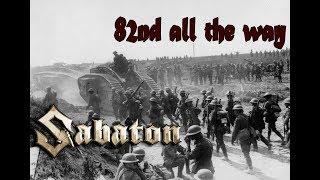 Sabaton 82nd All The Way Music Video And Subtitles