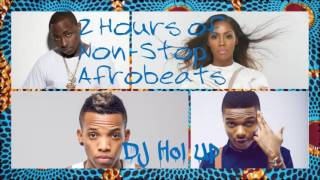 (New) Official 2 Hours Afrobeats Mix 2016 Feat Davido, Wizkid, Tiwa savage, Tekno, Don Jazzy