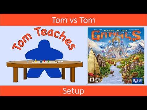 Tom Teaches Rajas of the Ganges (Setup)
