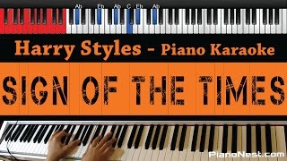 Harry Styles   Sign Of The Times   HIGHER Key (Piano Karaoke  Sing Along)