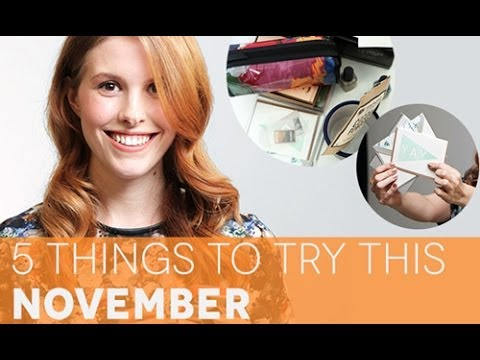 5 Things to Try This November 2013