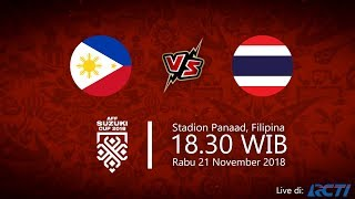 Live Streaming RCTI Piala AFF 2018, Filipina vs Thailand, Rabu Pukul 18.30 WIB