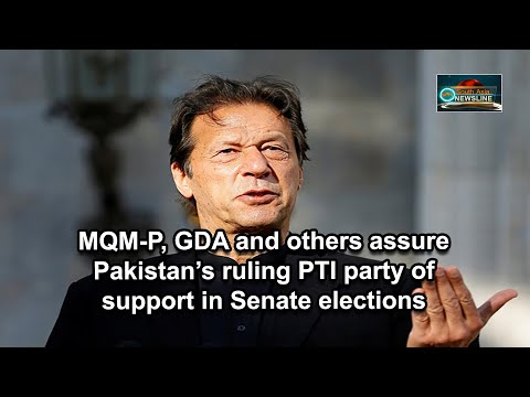 MQM P, GDA and others assure Pakistan's ruling PTI party of support in Senate elections