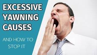 Excessive Yawning Causes And How To Stop Frequent Yawning
