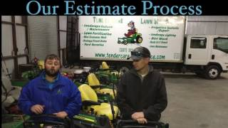 Tender Care Lawn Service - How we estimate our projects
