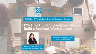 COVID-19 TDBO EP26 How Human Resources Can Build a Resilient Work Culture Webinar Recording