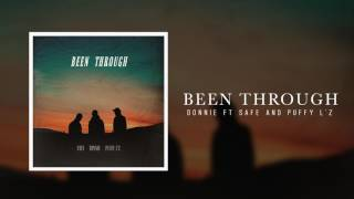 Donnie - Been Through Feat Safe & Puffy L'z (Official Audio)