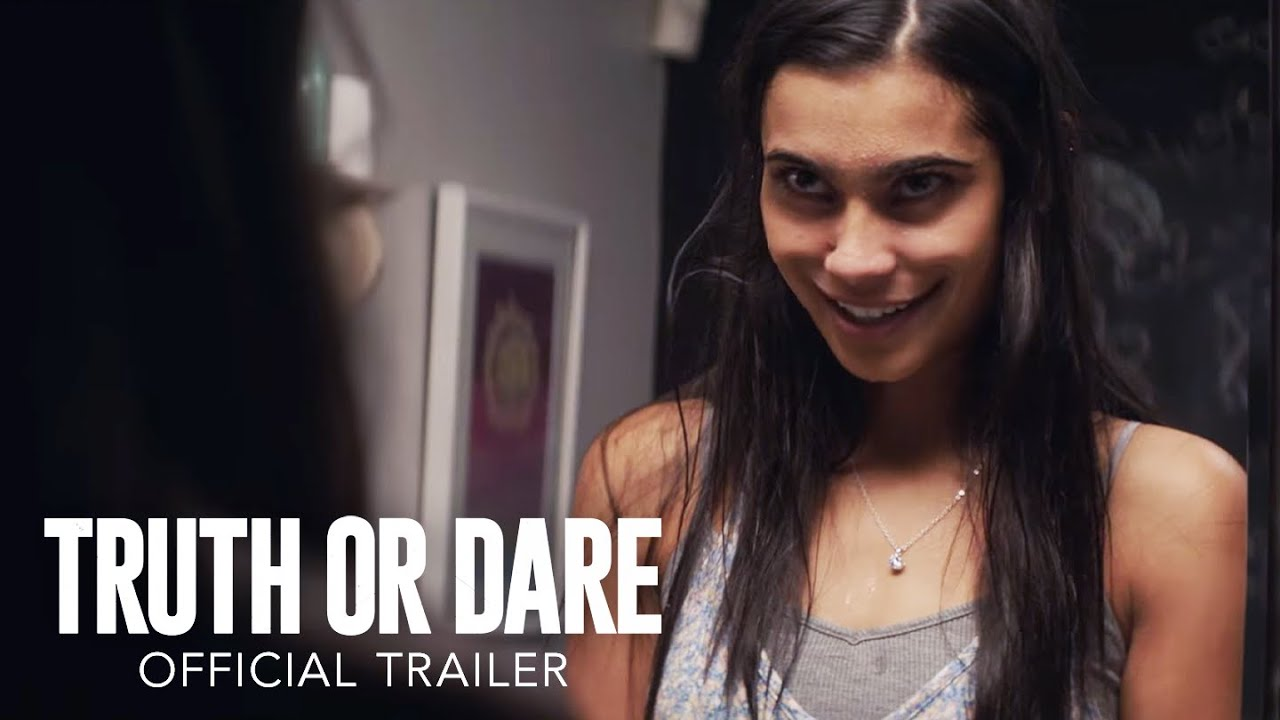 >Blumhouse's Truth or Dare - Official Trailer [HD]