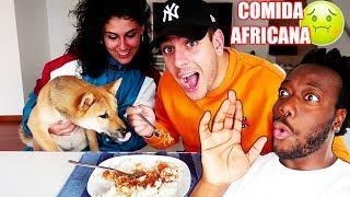 ROBERT PG y SU NOVIA prueban MI COMIDA AFRICANA *Semana DC Dia 1*