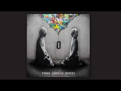 Tired (Axollo Remix)