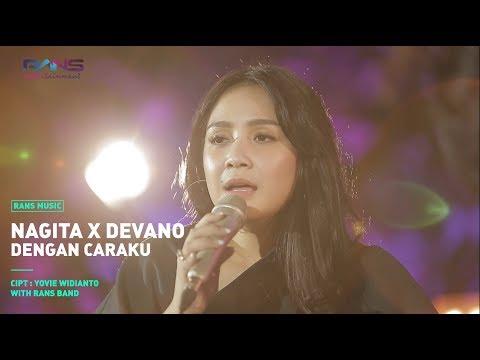 , title : 'Dengan Caraku - Nagita X Devano'