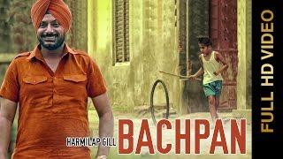 Bachpan  Harmilap Gill