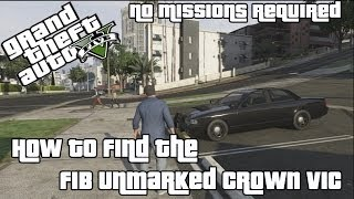 GTA V | How to find the FIB Unmarked Crown Vic [No Missions Required]
