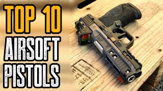 Top 10 Best Airsoft Pistols On Amazon