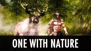 Skyrim Mod: One With Nature