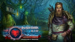 Reflections of Life: Hearts Taken Collector's Edition video