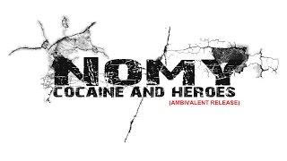 Nomy (Official) - Cocaine (Original Version)