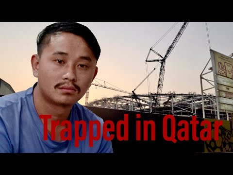 """""""Trapped in Qatar """" I don't think I will support the 2022 World Cup"""