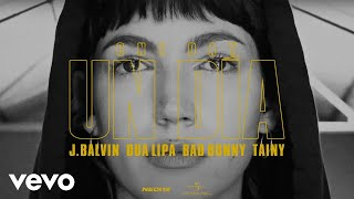J. Balvin, Dua Lipa, Bad Bunny, Tainy - Un Dia One Day