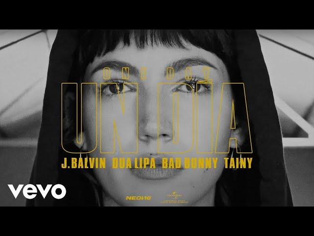 Un Dia (One Day) (Feat. Dua Lipa, Bad Bunny, Tainy) - J BALVIN