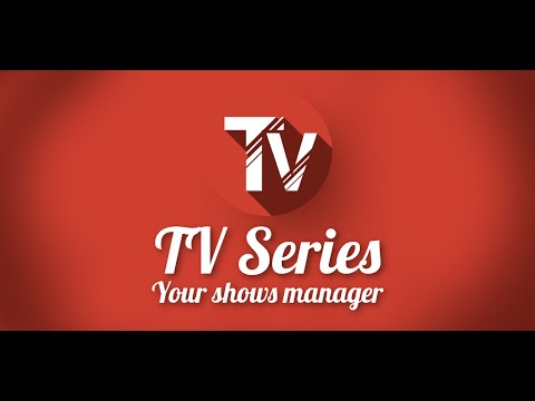 Video of TV Series - Your shows manager