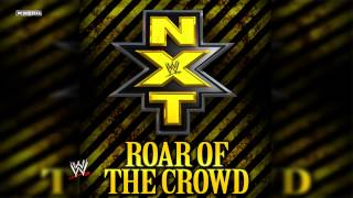 WWE NXT: Roar Of The Crowd (Official NXT Theme) Theme Song + AE (Arena Effect)