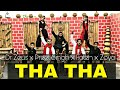 Dr Zeus - Tha Tha Official Song ft Preet Singh | Dance Choreography | Fateh | Zora | Alok Kacher