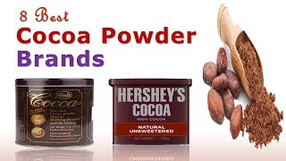 8 Best Cocoa Powder Brands | Unsweetened Cocoa Powder