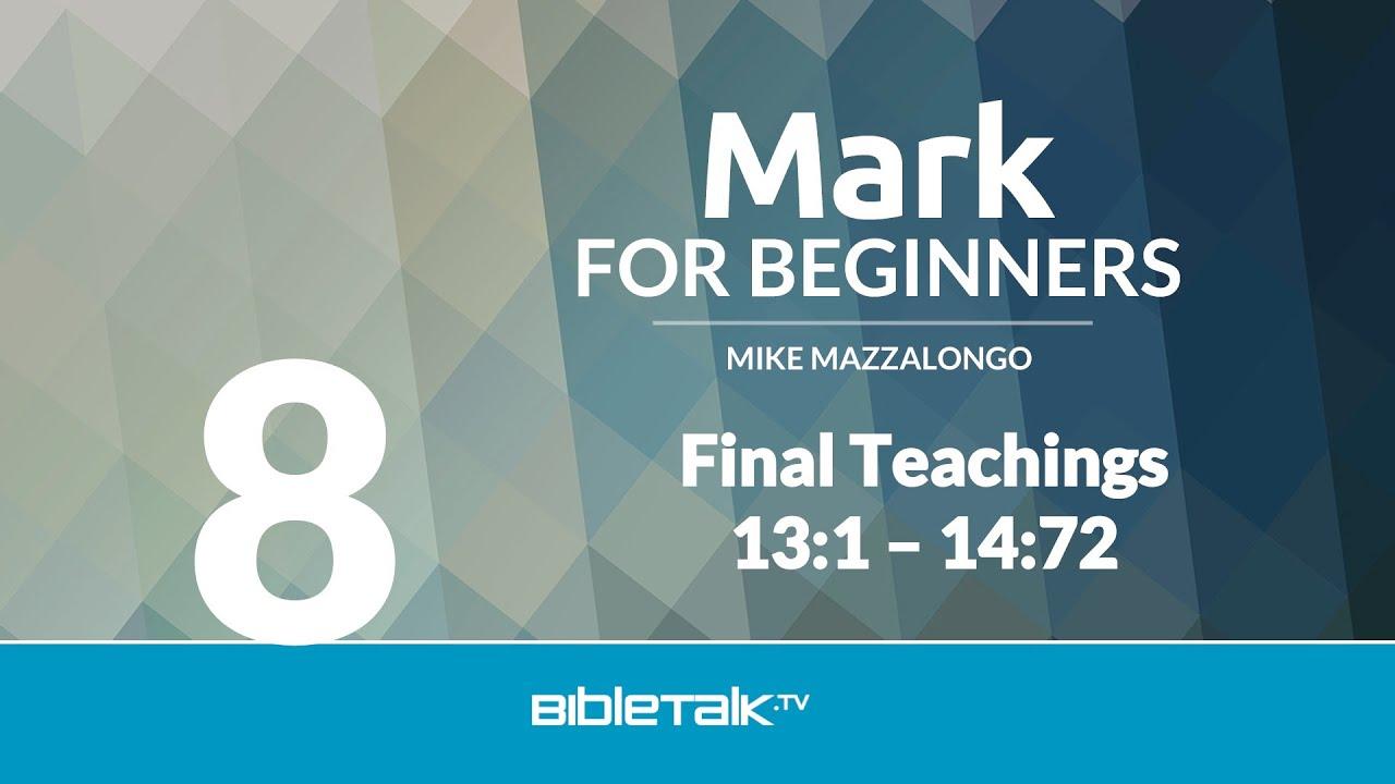 8. Final Teachings