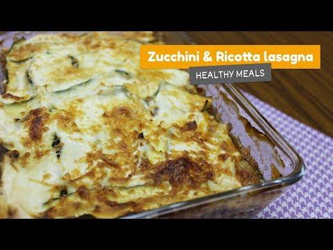 Video recipe: Zucchini and ricotta lasagna • Healthy meals #1