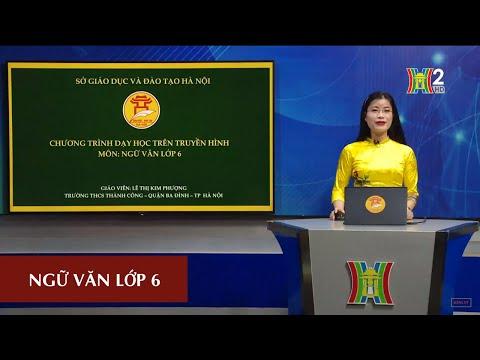 MÔN NGỮ VĂN - LỚP 6 | HOÁN DỤ | 8H30 NGÀY 02.05.2020 | HANOITV