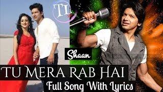 Tu Mera Rab Hai Shaan Lyrics Vinita Chatterjee   - YouTube