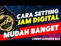 Cara setting jam digital