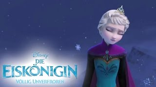 Let It Go   Sing Along   Song: DIE EISKÖNIGIN   VÖLLIG UNVERFROREN   Music: Frozen   Disney