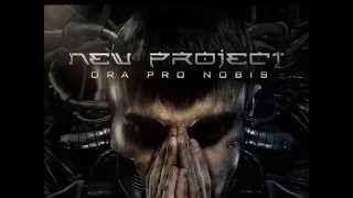 New Project - Ora Pro Nobis - Industrial Metal Cyberpunk