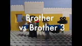 Lego Brother vs Brother 3