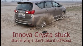 Never try off Roads with Innova Crysta (IMB) it