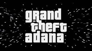 Animatrak - Grand Theft Adana Tema Müziği