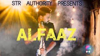 Alfaaz Str Official Mp3 Song 2018