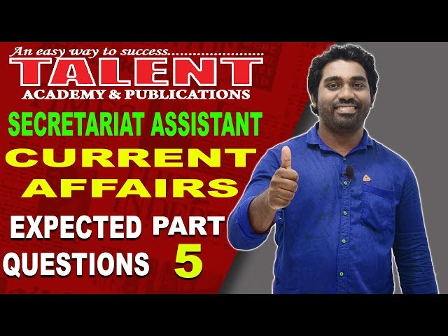 Current Affairs for Secretariat Assistant Exam by Kerala PSC | PART-5 | Talent Academy
