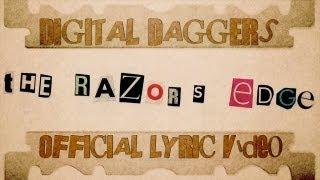 Digital Daggers   The Razor's Edge [Official Lyric Video]