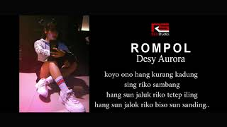 DESY AURORA - Rompol  (Desy Aurora  Official Liric Video)