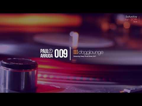 DJ Paulo Arruda LIVE SET – Dogglounge Deep House Radio – January 20th 2018