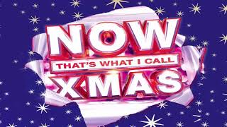 NOW THAT'S WHAT I CALL CHRISTMAS - CHRISTMAS SONGS FULL ALBUM